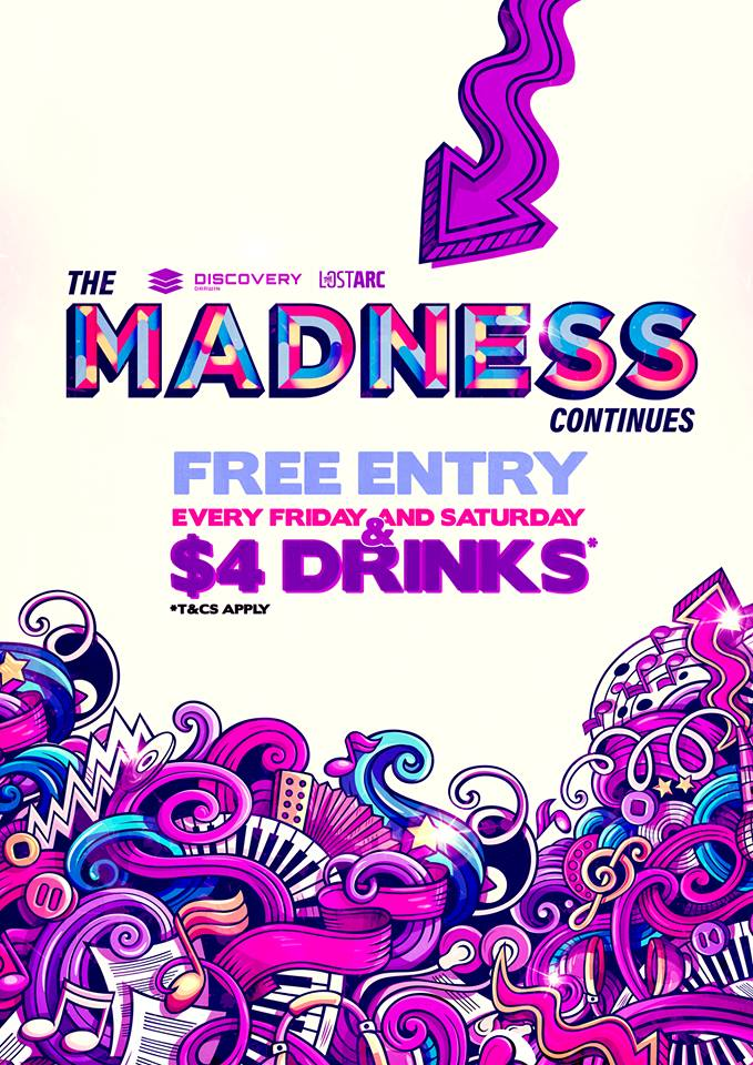 The Madness Continues - $4 Drinks